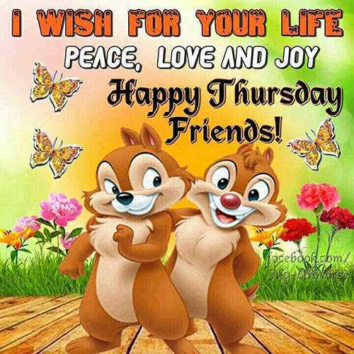 shubhodaya💓💞💓💞 - I WISH FOR YOUR LIFE PEACE , LOVE AND JOY Happy Thursday Friends ! facebook . com / werea - ShareChat