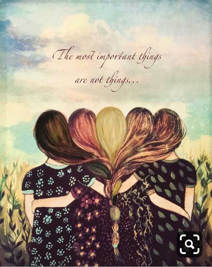 sissters day special - The most important things are not things . . - ShareChat
