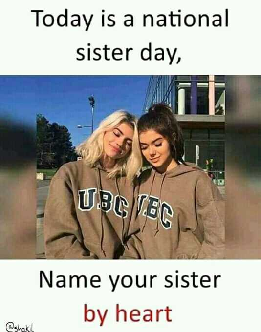 sister love..❣️😍 - Today is a national sister day , UBC TEC Name your sister by heart @ shakt - ShareChat
