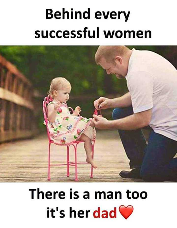 thayi-thandhe - Behind every successful women There is a man too it ' s her dad - ShareChat