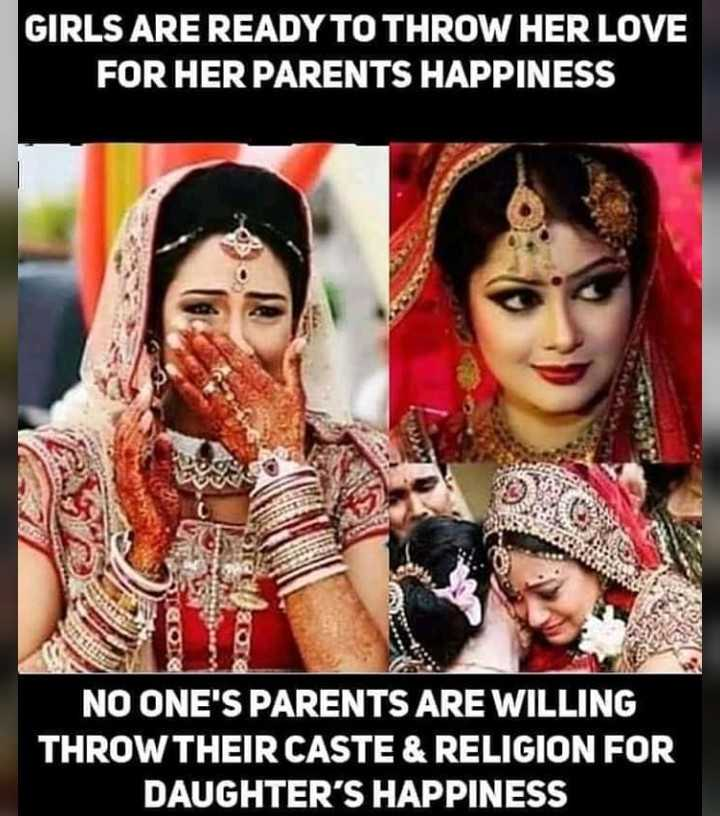 thayi-thandhe - GIRLS ARE READY TO THROW HER LOVE FOR HER PARENTS HAPPINESS TEO QUE NO ONE ' S PARENTS ARE WILLING THROW THEIR CASTE & RELIGION FOR DAUGHTER ' S HAPPINESS - ShareChat