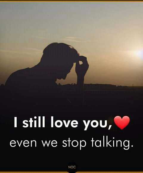 typewriters voice - I still love you , even we stop talking . NOC - ShareChat